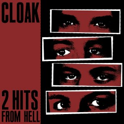 "Cloak - 2 Hits From Hell - 7"" vinyl"