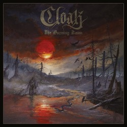 Cloak - The Burning Dawn - CD DIGIPAK + Digital