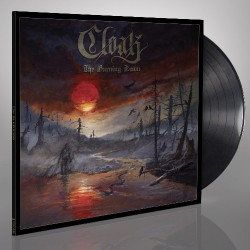 Cloak - The Burning Dawn - LP + Digital
