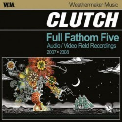 Clutch - Full Fathom Five - DOUBLE LP Gatefold
