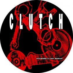 Clutch - Pitchfork & Lost Needles - LP PICTURE