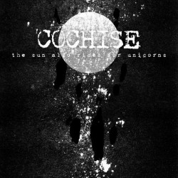 Cochise - The Sun Also Rises For Unicorns - CD DIGIPAK