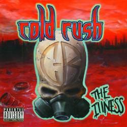 Cold Rush - The Illness - CD