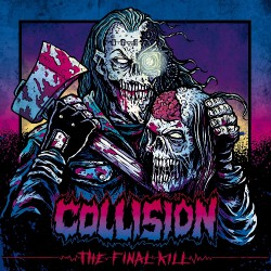 Collision - The Final Kill - Mini LP
