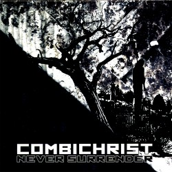 Combichrist - Never Surrender - Maxi single Digipak