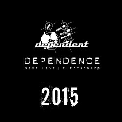 Various Artists - Dependence Next Level Electronics 2015 - CD SLIPCASE
