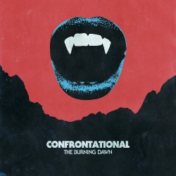 Confrontational - The Burning Dawn - LP COLOURED
