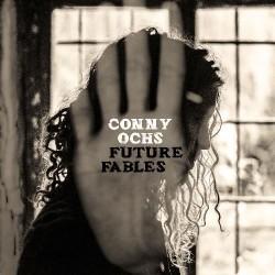 Conny Ochs - Future Fables - CD DIGISLEEVE