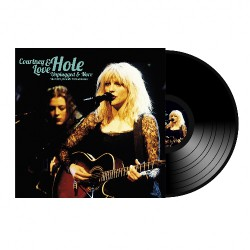 Courtney Love & Hole - Unplugged & More - DOUBLE LP Gatefold