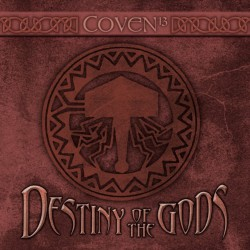 Coven 13 - Destiny Of The Gods - CD