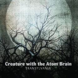 Creature With The Atom Brain - Transylvania - CD DIGIPAK
