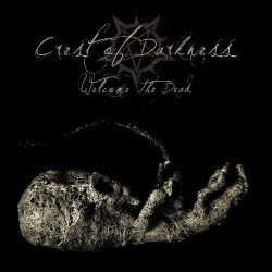 Crest Of Darkness - Welcome The Dead - CD