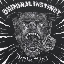 Criminal Instinct - Terrible Things - LP