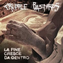 Cripple Bastards - La Fine Cresce Da Dentro - CD
