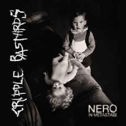 Cripple Bastards - Nero In Metastasi - LP