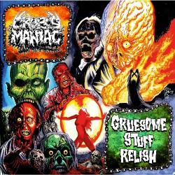 Cropsy Maniac - Gruesome Stuff Relish - Split - CD EP