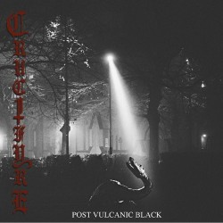 Crucifyre - Post Vulcanic Black - DOUBLE LP Gatefold