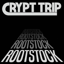 Crypt Trip - Rootstock - LP COLOURED