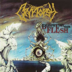 Cryptopsy - Blasphemy Made Flesh - LP