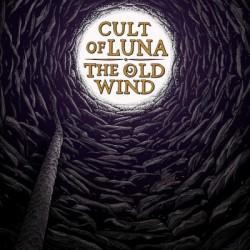 Cult Of Luna / The Old Wind - Raangest - LP