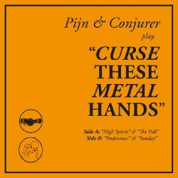 Curse These Metal Hands - Curse These Metal Hands - LP