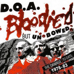 D.O.A. - Bloodied But Unbowed - LP Gatefold