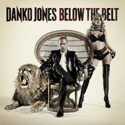 Danko Jones - Below The Belt - LP