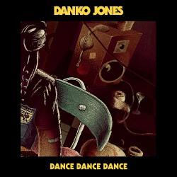 """Danko Jones - Dance Dance Dance - 7"""" vinyl"""