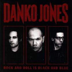 Danko Jones - Rock And Roll Is Black And Blue - LP