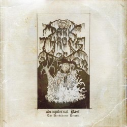 Darkthrone - Sempiternal Past - The Darkthrone Demos - DOUBLE LP Gatefold