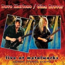 Dave Martone / Glen Drover - Live At Metalworks - CD + DVD Digipak