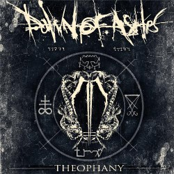 Dawn Of Ashes - Theophany - CD