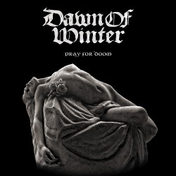 Dawn Of Winter - Pray For Doom - LP