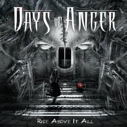 Days Of Anger - Rise Above it All - CD DIGIPAK