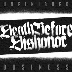 Death Before Dishonor - Unfinished Business - CD DIGISLEEVE