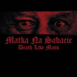Death Like Mass - Matka Na Sabacie - CD EP DIGIPAK