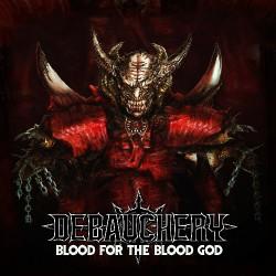 Debauchery - Blood For The Blood God - DOUBLE LP Gatefold