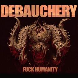 Debauchery - F*ck Humanity - 3CD DIGIPAK
