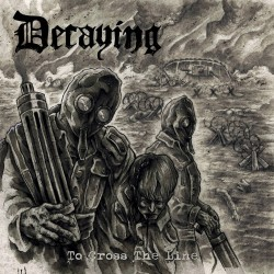 Decaying - To Cross The Line - LP + DOWNLOAD CARD