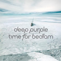 Deep Purple - Time For Bedlam - CD EP DIGIPAK