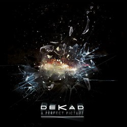 Dekad - A Perfect Picture - CD DIGISLEEVE