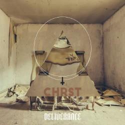Deliverance - Chrst - CD DIGIPAK