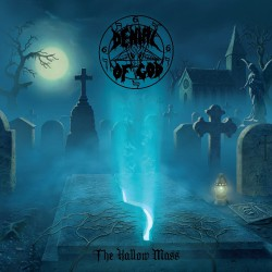 Denial Of God - The Hallow Mass - CD