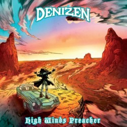Denizen - High Winds Preacher - CD DIGISLEEVE