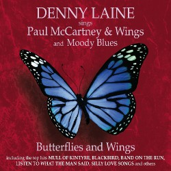 Denny Laine with Paul McCartney and Wings and Moody Blues - Butterflies and Wings - CD DIGIPAK