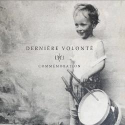 """Dernière Volonté - Commémoration - DOUBLE LP GATEFOLD + 7"""" EP"""