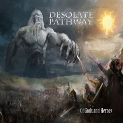 Desolate Pathway - Of Gods And Heroes - CD