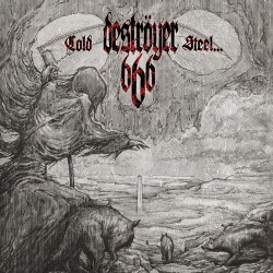 Deströyer 666 - Cold Steel For An Iron Age - CD