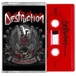 Destruction - Born To Perish - CASSETTE