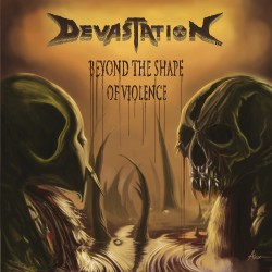 Devastation Inc. - Beyond The Shape Of Violence - CD